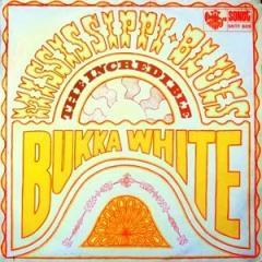 Bukka White - Mississippi Blues (1963)