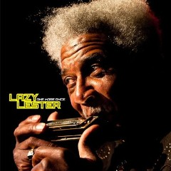 Lazy Lester – One More Once (2010)